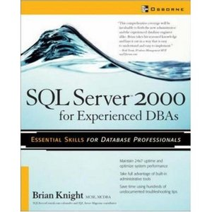 SQL Server 2000 for Experienced DBAs free download