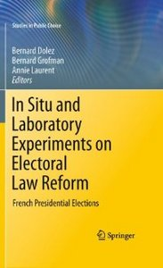 In Situ and Laboratory Experiments on Electoral Law Reform: French Presidential Elections (Studies in Public Choice) free download