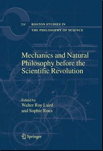 Walter Roy Laird, Sophie Roux Mechanics and Natural Philosophy before the Scientific Revolution free download