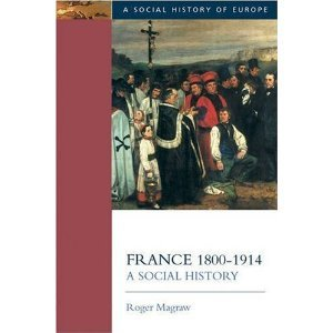 France, 1800-1914: A Social History free download