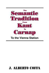 The Semantic Tradition from Kant to Carnap: To the Vienna Station free download