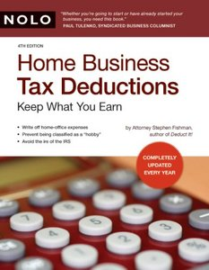 Home Business Tax Deductions: Keep What You Earn By Stephen Fishman J.D. free download