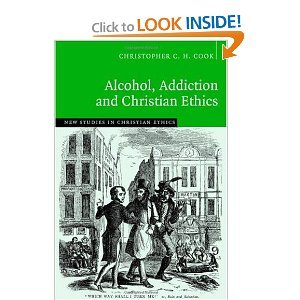 Alcohol, Addiction and Christian Ethics free download