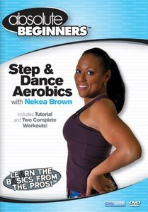 Absolute Beginners: Step and Dance Aerobics with Nekea Brown free download