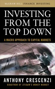 Investing From the Top Down: A Macro Approach to Capital Markets free download
