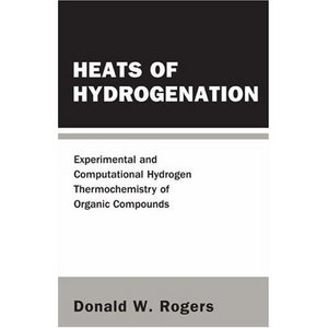 Heats of Hydrogenation: Experimental And Computational Hydrogen Thermochemistry of Organic Compounds free download