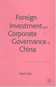 Foreign Investment and Corporate Governance in China By Yanni Yan free download