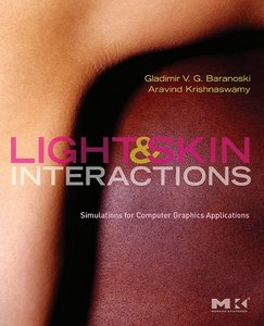 Lightamp; Skin Interactions: Simulations for Computer Graphics Applications free download