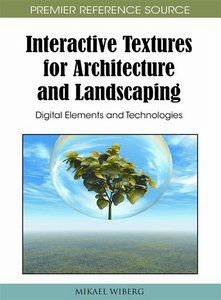 Interactive Textures for Architecture and Landscaping: Digital Elements and Technologies free download