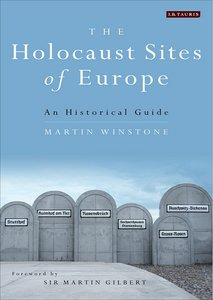 The Holocaust Sites of Europe: An Historical Guide free download