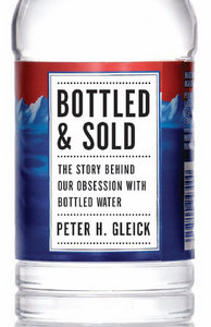 Bottled and Sold: The Story Behind Our Obsession with Bottled Water free download