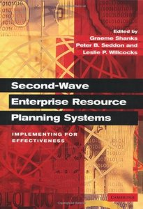 Second-Wave Enterprise Resource Planning Systems: Implementing for Effectiveness free download