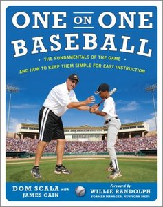 One on One Baseball: The Fundamentals of the Game and How to Keep It Simple for Easy Instruction free download