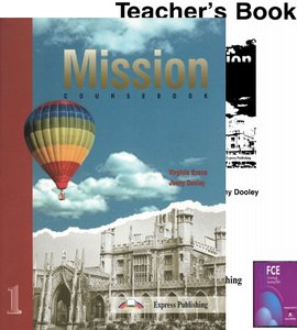 Mission: FCE Level 1 (Coursebook, Audio, Teacher's book) free download