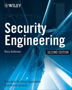 Security Engineering: A Guide to Building Dependable Distributed Systems, 2 edition free download