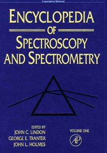 Encyclopedia of Spectroscopy and Spectrometry free download