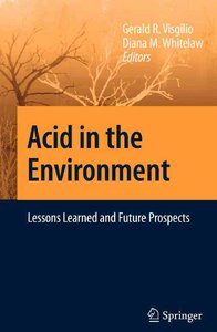 Acid in the Environment: Lessons Learned and Future Prospects free download
