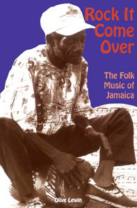 Rock It Come over: The Folk Music of Jamaica free download