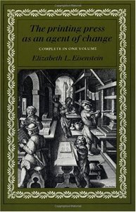 The Printing Press as an Agent of Change (Volumes 1 and 2 in One) free download