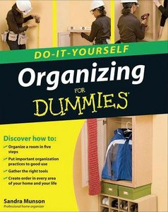 Sandra Munson, Organizing Do-It-Yourself For Dummies free download