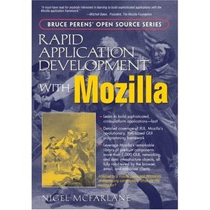 Rapid Application Development with Mozilla free download