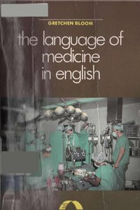 Bloom, G. - The language of medicine in English free download