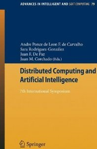Distributed Computing and Artificial Intelligence: 7th International Symposium free download