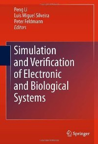 Simulation and Verification of Electronic and Biological Systems free download