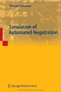 Simulation of Automated Negotiation free download