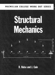 Structural Mechanics (College work out series) free download