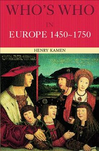 Who's Who in Europe, 1450-1750 free download