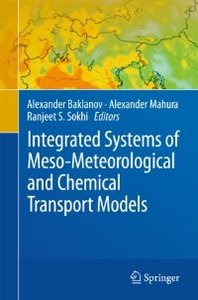 Integrated Systems of Meso-Meteorological and Chemical Transport Models free download