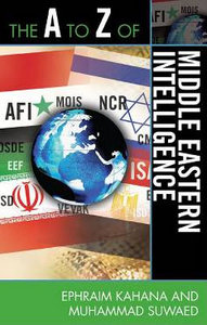 The A to Z of Middle Eastern Intelligence (The a to Z Guide Series) free download