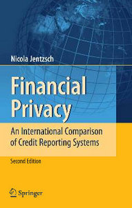 Financial Privacy: An International Comparison of Credit Reporting Systems free download