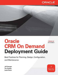 Oracle CRM On Demand Deployment Guide (Osborne ORACLE Press Series) free download