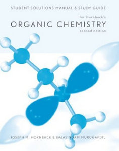 Student Solutions Manual and Study Guide for Hornback's Organic Chemistry, 2nd free download