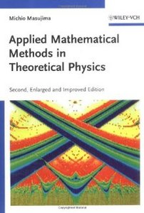 Applied Mathematical Methods in Theoretical Physics free download