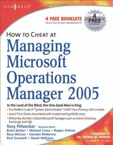 How to Cheat at Managing Microsoft Operations Manager 2005 free download