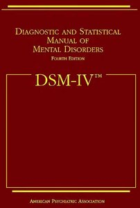 Dsm IV: Diagnostic and Statistical Manual of Mental Disorders free download