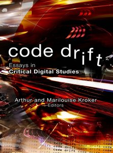 Code Drift: Essays in Critical Digital Studies free download