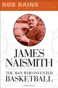James Naismith: The Man Who Invented Basketball free download