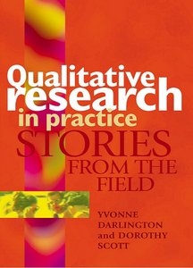 Qualitative Research in Practice: Stories from the Field free download
