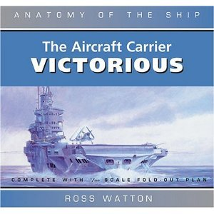 The Aircraft Carrier Victorious (Anatomy of the Ship) free download