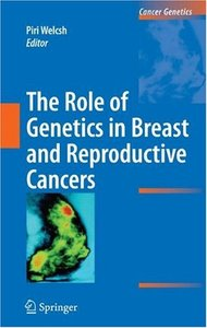The Role of Genetics in Breast and Reproductive Cancers free download