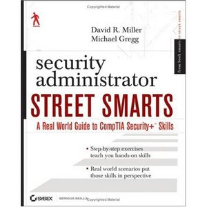 Security Administrator Street Smarts: A Real World Guide to CompTIA Security  Skills free download