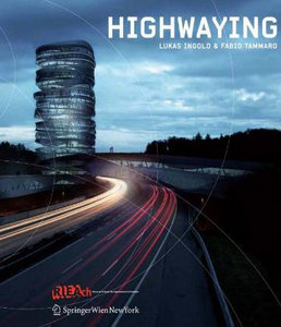 HighwayIng: Lukas Ingoldamp; Fabio Tammaro free download