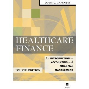 Healthcare Finance: An Introduction to Accounting and Financial Management free download
