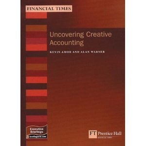 Uncovering Creative Accounting: A Practical Guide to the Judgement Areas of Accounting free download