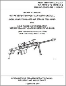 Technical Manual Long Range Sniper Rifle, M107, USMC Special Application Scoped Rifle (SASR) free download