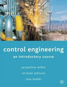 Control Engineering: An Introductory Course free download